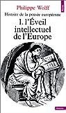 Histoire de la pensée européenne, tome 1 : L'Eveil intellectuel de l'Europe par Wolff