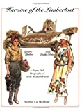 Heroine of the Limberlost: A Paper Doll Biography of Gene Stratton-Porter