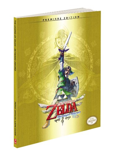 Legend Of Zelda  Skyward Sword  Prima Official Game Guides
