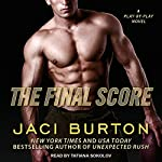 The Final Score: Play-by-Play, Book 13 | Jaci Burton