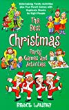 Best Christmas Party Games, Bruce Lansky, 0689822138