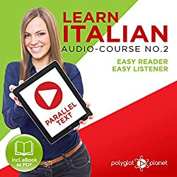 Learn Italian - Easy Reader - Easy Listener Parallel Text Audio Course No. 2