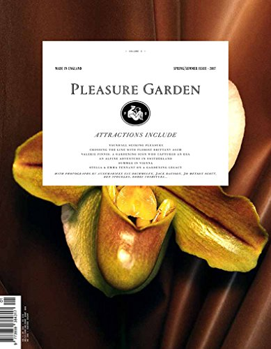 Pleasure Garden Magazine Volume 1 (Spring/Summer 2017)