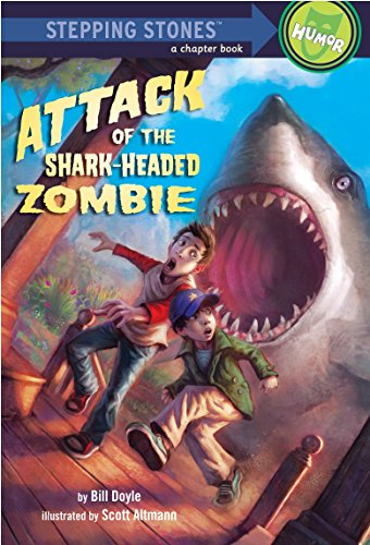 Attack of the Shark-Headed Zombie (A Stepping Stone Book(TM)) -
