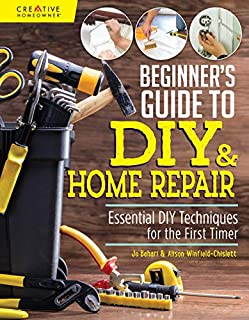 Book Cover: Beginner's Guide to DIY & Home Repair: Essential DIY Techniques for the First Timer