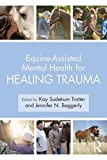 #9: Equine-Assisted Mental Health for Healing Trauma