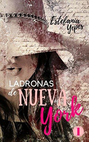 Ladronas de Nueva York 1 (Spanish Edition)
