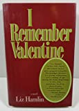 I Remember Valentine, Liz Hamlin, 0525245243