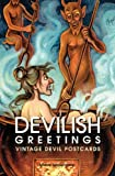 Devilish Greetings, Monte Beauchamp, 1560978716