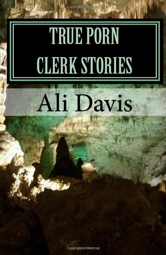 True Porn Clerk Stories ebook