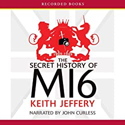 The Secret History of MI6: 1909-1949