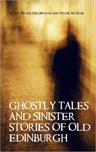 Book Ghostly Tales & Sinister Stories of Old Edinburgh