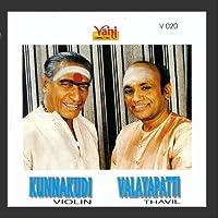 Kunnakudi Vaidyanathan (Violin) & Valayapathi (Thavil)
