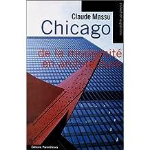 Chicago: de la modernité en architecture