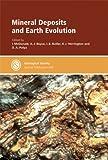 Mineral Deposits and Earth Evolution, I. McDonald, 1862391823