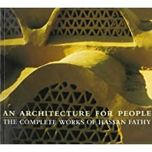 Architecture for People: The Complete Works of Hassan Fathy