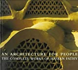 img - for Architecture for People: The Complete Works of Hassan Fathy book / textbook / text book