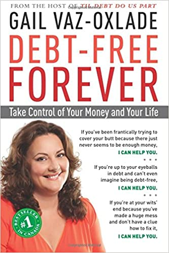 Of Your Debt ForeverTake LifeGail Free And Money Control zGLqUpVjSM