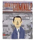 Quien Es Criminal? un Recorrido Por el Delito, la Ley, la Justicia y el Castigo en Mexico, Elisa Speckman Guerra, 9702008298