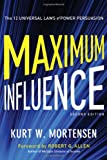 Maximum Influence, Kurt W. Mortensen, 0814432093