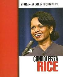 Condoleezza Rice (African-American Biographies)
