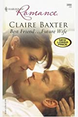 Best Friend...Future Wife Kindle Edition