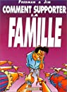 Comment supporter la famille par Jim