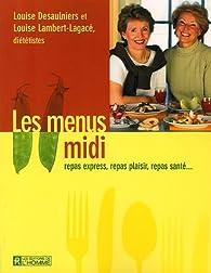 Les menus midi par Louise Lambert-Lagacé