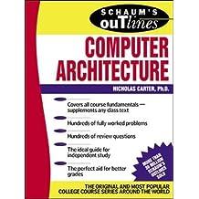 Schaum's Outline of Computer Architecture (Schaum's Outlines)