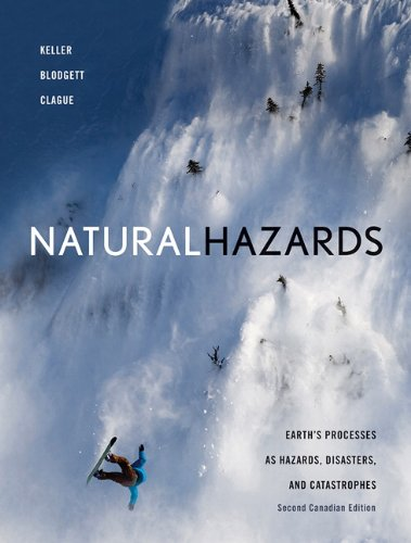 Natural Hazards: Earth's Processes as Hazards, Disasters and Catastrophes, Second Canadian Edition Plus MyGeosciencePlace with Pearson eText -- Access Card Package (2nd Edition)