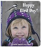Happy Bird Day!, Carl R., II Sams, Jean Stoick, 0982762526