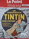 Les personnages de Tintin dans l'Histoire : Les événements de 1930 à 1944 qui ont inspiré l'oeuvre d'Hergé par Historia