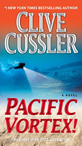 Pacific Vortex!: A Novel (Dirk Pitt Adventure)
