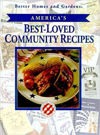 better home and gardens americas best loved community recipes better homes and gardens 9780696200953 amazoncom books - Better Home And Garden