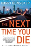 The Next Time You Die (Lee Henry Oswald Mystery Series #2)