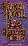 Highland Destiny (Highland Trilogy, Bk 1)
