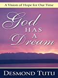 God Has a Dream, Desmond Tutu, 0786278218