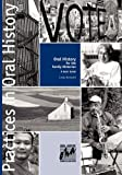 Oral History for the Family Historian: A Basic Guide (Practices in Oral History)