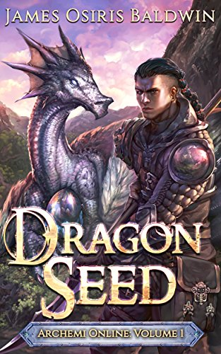 Dragon Seed: A LitRPG Dragonrider Adventure (The Archemi Online Chronicles Book 1) cover