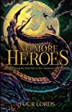 No More Heroes: Being the First Part of The Curseborn Saga