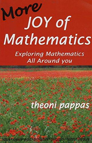 More Joy of Mathematics: Exploring Mathematics All Around You