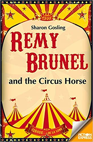 Book Remy Brunel and the Circus Horse (Fiction Express)