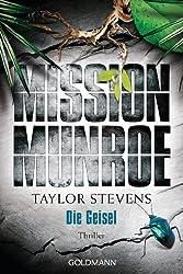Mission Munroe. Die Geisel: Band 3 - Thriller (German Edition)