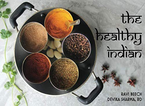 The Healthy Indian by Ms Devika R Sharma, Mrs Ravi Beech