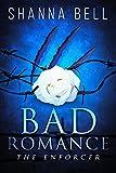the enforcer a mafia romance bad romance book 2