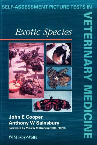 Exotic Species (Self Assessment Picture Tests in Veterinary Medicine)