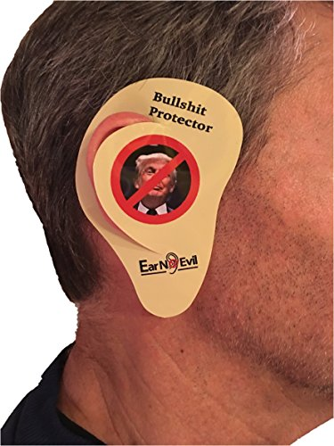 Ear No Evil Anti Trump Bullshit Protectors Great Anti Gag Gifts For Those Who Believe Trump Should Be In The Toilet