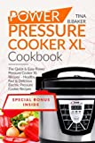 Power Pressure Cooker XL Cookbook: Superfast Power Pressure...