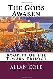The Gods Awaken, Allan Cole, 1479149527