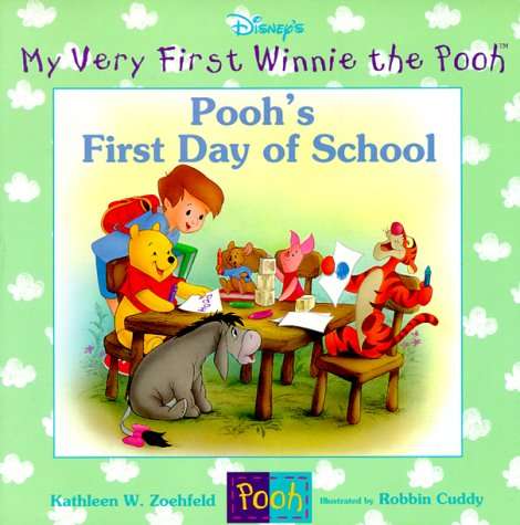 (Pooh's First Day of School (My Very First Winnie the Pooh))